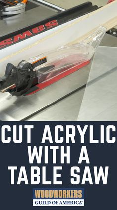 how to cut acrylic sheet with table saw