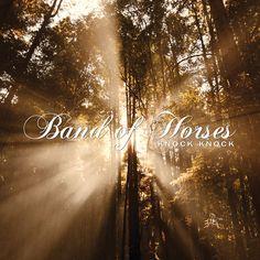 Band of Horses - Knock Knock