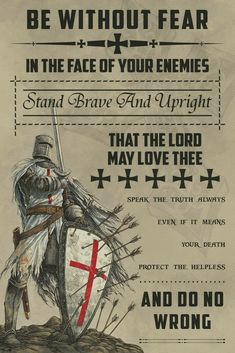 - Be Without Fear - German - Knight Templar Poster English Knights, Masonic Art, Knight Tattoo, Crusader Knight, Christian Warrior, Military Orders, Warrior Quotes, Viking Warrior, Christ