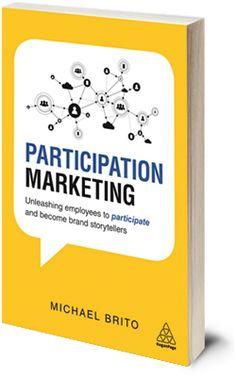 Participation Marketing by Michael Brito Data Analytics, Storytelling, Marketing, Books, Libros, Book, Book Illustrations, Libri