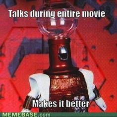 mst3k Talks during the entire movie. Makes it better.