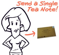 Send a Teanote to a loved one today!