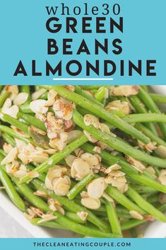 Green Beans Almondine are an easy, delicious   fresh side dish, perfect for a week night side or for a crowd! These healthy green beans are gluten free, dairy free, grain free, keto, paleo and whole30 friendly. We make them with garlic, but you could also make them with bacon! These vegan green beans are best if you use fresh beans but frozen or canned will also work. #whole30 #paleo #keto Healthy Vegetable Recipes, Healthy Gluten Free Recipes, Healthy Vegetables, Whole30 Recipes, Vegetarian Recipes, Paleo Menu, Healthy Options, Healthy Foods, Healthy Eating