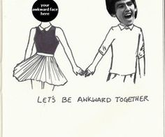 Ha! Yeah I totally need to find someone at the same level of awkwardness to be with. Sure wish I was George  ;)