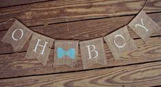 Oh Boy Banner, Baby Boy Banner, Baby Boy Bunting Garland, Shower Decor, Gender reveal, New born Baby, Burlap Banner, Bow Tie Shower  Photo by BurlapBannerBoutique on Etsy https://www.etsy.com/listing/292413281/oh-boy-banner-baby-boy-banner-baby-boy