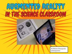 Augmented Reality in the Science Classroom by Nikolaos Chatzopoulos