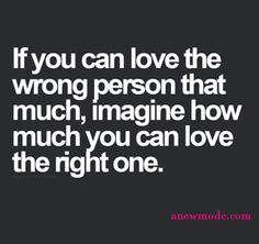 love wrong person quote