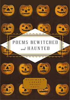 Poems Bewitched and Haunted (Everyman's Library Pocket Poets Series) Ghost Poems, James Merrill, Library Pockets, American Poetry, Best Comments, Poetry Collection, Witches Brew, Penguin Random House
