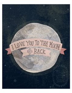 I love you to the moon 8x10 print by yellowbuttonstudio on Etsy... Cooper and I say this (and variations there upon) to each other daily.  Maybe get this for his room?