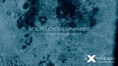 EXTENDED - SOLITUDES LUNAIRES Promo-Teaser Berlin School Music