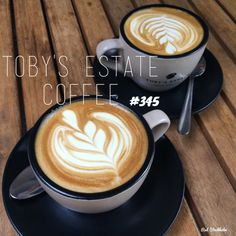 Toby's Estate. Brisbane. 365 coffees. 365 cafes. 365 days.