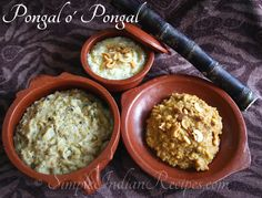 Makara Sankranti (Thai Pongal in Tamil Nadu) is the harvest festival celebrated in almost all parts of India. This harvest festival is celebrated with special food prepared for the ingredients came out of the harvest. Indian Breakfast, Breakfast For Dinner, Easy Indian Recipes, Ethnic Recipes, Thai Pongal, Sweet Pongal, Pongal Celebration, Making Sweets, Makar Sankranti