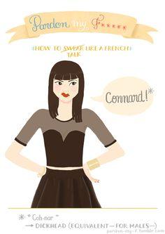 Pardon My F***** - Vaimiti Tragin: Design & Illustration Apprendre* les jurons français à l'aide d'illustrations (*aux anglophones)----- Des Gros Mots en Vidéo Animées: http://www.youtube.com/subscription_center?add_user=GrosMotsFrancais ----- Tout les gros mots ici https://www.youtube.com/playlist?list=PLMvWhDrC9J5TBuAiLOX6CEICd3RuVqNuK ----- Ma page perso: http://jaywaii.com