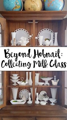 Beyond Hobnail: Collecting Milk Glass Vintage Bottles, Vintage Dishes, Vintage Glassware, Vintage Kitchen, Fenton Glassware, Glass Dishes, Glass Collection, Antique Glass, Milk Glass