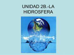 UNIDAD 2.-LA HIDROSFERA: Agua salada y dulce