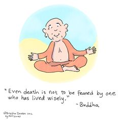 Buddha Doodle - Live wisely!