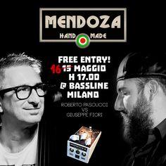 Oggi pomeriggio Mendoza Pedal Effects! Bass Battle con Pascucci&Fiori • FREE ENTRY!