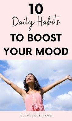 These 10 daily habits will instantly boost your mood. Invest in your happiness and live a better lifestyle. The only mood boosting tips you need. Feeling Weak, How Are You Feeling, Self Care Activities, Love Affirmations, Finding Happiness, Live Happy, Motivational Words, Self Care Routine, Positive Mindset