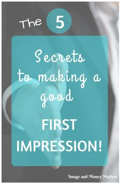 #MakingGoodFirstImpressions  Want to make your first impressions better? even great?? This is the post for you! Whether it's for your profession or you just need some tips for attending parties, I have you covered!