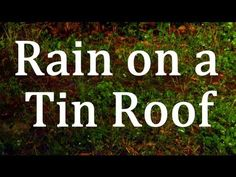 Rain on a Tin Roof Sleep Sounds White Noise Sound, Sound Of Rain, Relaxation Meditation, Meditation Music, Bedtime Meditation, Nature Sounds, Ocean Sounds, Rain And Thunder Sounds, Rain Sounds For Sleeping