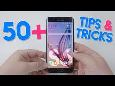 50+ Tips & Tricks for the Samsung Galaxy S6 and S6 Edge! - YouTube