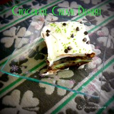 Our Crossroads Journal--Chocolate Cream Dessert with a St. Patrick's Day twist.