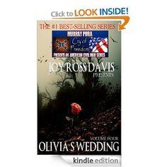 Amazon.com: Murray Puras American Civil War Series - Cry of Freedom - Volume 4 - Olivias Wedding eBook: Murray Pura, Joy Ross Davis: Kindle Store