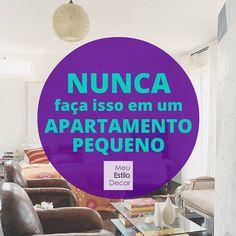 NUNCA faça isso em um apartamento pequeno • Viver pequeno é hype, é libertador mas só se você fizer do jeito certo. ASSINE http://MeuEstiloDecor.com.br