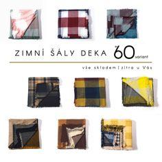 Stylové zimní čtvercové šály DEKA. 140*140 cm. vše skladem. Zítra u Vás :) Ceny již od 299 Kč.  http://www.satkylevne.cz/www/cz/shop/saly-tartan-deka/
