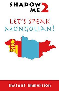 Shadow Me 2: Let's Speak Mongolian! (Shadow Me Language Series) (English Edition)