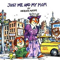 Just Me and My Mom (Little Critter Book) children's book. Our family enjoyed the little critter books.