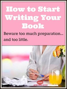Write A Book: Getting Started -- Want to write a book? Your biggest challenge may be getting started. Here's how to start fiction and nonfiction books, and avoid your biggest pitfall.
