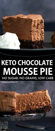 Sugar Free Desserts, Low Carb Desserts, Healthy Desserts, Low Carb Recipes, Dessert Recipes, Dinner Recipes, Chocolate Mousse Pie, Sugar Free Chocolate, C'est Bon