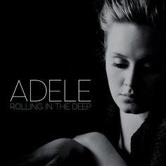 Adele: Rolling in the Deep (Video 2010)