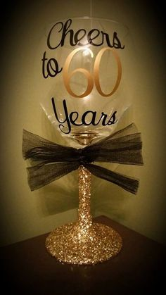 Cheers to 60 Years Birthday glass- cute idea for a present! Happy 60th Birthday, 70th Birthday Parties, Mom Birthday, Birthday Wishes, Birthday Presents, 60th Birthday Ideas For Mom Party, 60th Birthday Cards, 60th Birthday Party Decorations, Milestone Birthdays