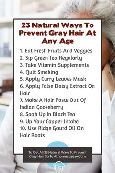 23 Natural Ways To Prevent Gray Hair At Any Age - At Home Spa Day