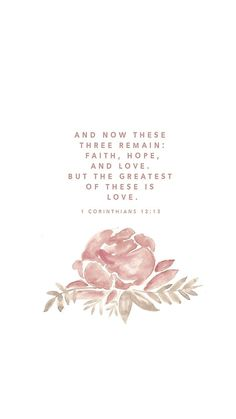 The greatest of these is Love, God's love. Abide in His love. We love because He first loved us. #NothingwithoutHislove