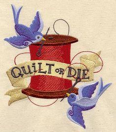 Quilt or Die!