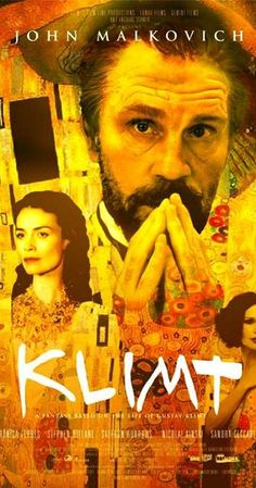 Klimt (2006) Directed by Raoul Ruiz. With John Malkovich, Veronica Ferres, Stephen Dillane, Saffron Burrows. A portrait of Austrian artist Gustav Klimt, whose lavish, sexual paintings came to symbolize the art nouveau style of the late nineteenth and early twentieth century.