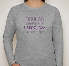 Isn't this grey doula long sleeve shirt great? Get yours during our after Thanksgiving Day sales.