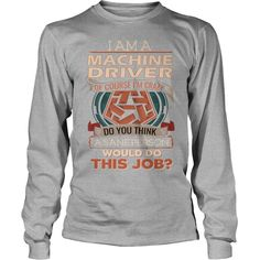 MACHINE DRIVER Do This Job #gift #ideas #Popular #Everything #Videos #Shop #Animals #pets #Architecture #Art #Cars #motorcycles #Celebrities #DIY #crafts #Design #Education #Entertainment #Food #drink #Gardening #Geek #Hair #beauty #Health #fitness #History #Holidays #events #Home decor #Humor #Illustrations #posters #Kids #parenting #Men #Outdoors #Photography #Products #Quotes #Science #nature #Sports #Tattoos #Technology #Travel #Weddings #Women
