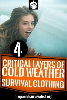 4 Critical Layers of Cold Weather Survival Clothing surviving in cold weather his no easy task. especially with the wrong survival clothing. Understanding the 4 layers of cold weather survival clothing is a must to survive the cold.