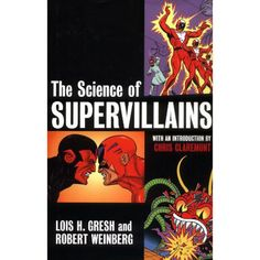 The Science of Supervillains (Unabridged) - Lois H. Gresh,...: The Science of Supervillains (Unabridged) - Lois H. Gresh,… #Technology