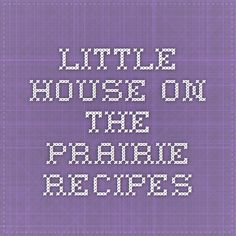 Little House on the Prairie Recipes