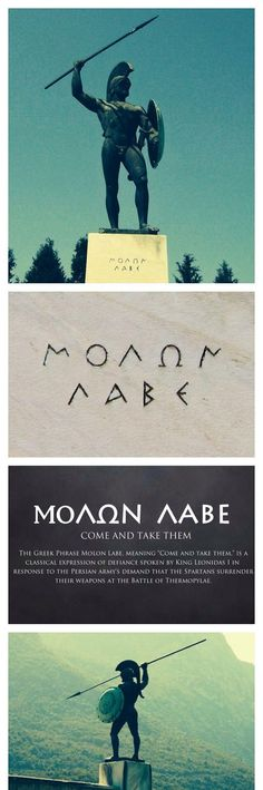 """The words """"ΜΟΛΩΝ ΛΑΒΕ"""" as they are inscribed on the marble of the 1955 Leonidas Monument at Thermopylae. Greek History, Ancient History, Warrior Spirit, Warrior Quotes, Greek Warrior, Spartan Warrior, Greek Mythology, Ancient Greece, Martial Arts"""