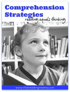 Comprehension Strategies: Reading Equals Thinking ~ The 7 Most Common Comprehension Strategies Explained {resource list included} | This Reading Mama