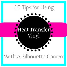 Using heat transfer vinyl with your Silhouette Cameo doesn't have to be intimidating! Let me tell you. I have made seriously about 75 shirts since January using my Silhouette and heat transfer vinyl.