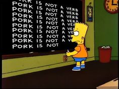 "On grammar. | The 23 Most Memorable Blackboard Gags From ""The Simpsons"""