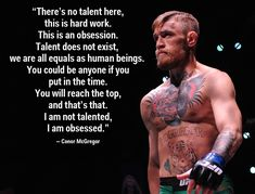 UFC champion Conor McGregor has a great perspective on what it takes to be…