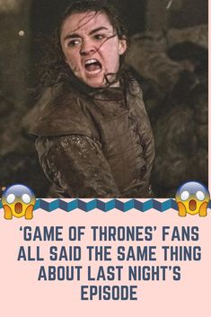 ' #Game of #Thrones ' Fans All Said the Same #Thing About Last Night's #Episode #WTF #OMG #Bizarre #Weird